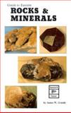 Guide to Eastern Rocks and Minerals, James Grandy, 0888391056
