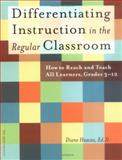 Differentiating Instruction in the Regular Classroom : How to Reach and Teach All Learners, Grades 3-12, Heacox, Diane, 1575421054