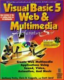 Visual Basic 5 Web and Multimedia Adventure, Potts, Anthony, 1576101053