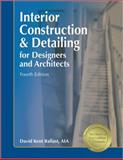 Interior Construction and Detailing for Designers and Architects, Ballast, David Kent, 1591261058