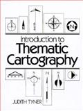 Introduction to Thematic Cartography, Tyner, Judith, 0134891058