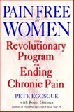 Pain Free for Women, Pete Egoscue, 0553801058