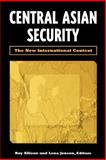 Central Asian Security : The New International Context, Allison, Roy and Jonson, Lena, 0815701055
