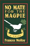 No Mate for the Magpie, Frances Molloy, 0892551054