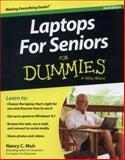Laptops for Seniors for Dummies, Nancy C. Muir, 111871105X