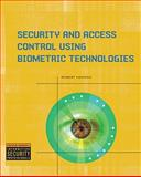 Security and Access Control Using Biometric Technologies : Application, Technology and Management, Newman, Robert, 1435441052