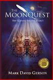 The MoonQuest, Mark David Gerson, 1494851059