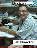 How to Be a Lab Director, Philip Dauterman, 149546105X