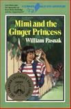 Mimi and the Ginger Princess, Kathy Stinson and William Pasnak, 1550281054