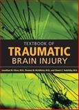 Textbook of Traumatic Brain Injury, Silver, Jonathan M. and McAllister, Thomas W., 1585621056