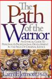 Path of the Warrior, Larry F. Jetmore, 1889031054