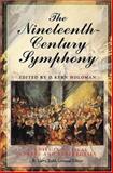 The Nineteenth Century Symphony, Holoman, D. Kern, 002871105X