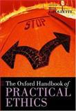 The Oxford Handbook of Practical Ethics, , 0198241054