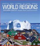 World Regions in Global Context : Peoples, Places, and Environments, Marston, Sallie A. and Knox, Paul L., 032182105X