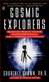 Cosmic Explorers, Courtney Brown, 0451201051