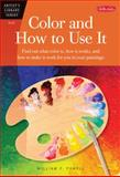 Color and How to Use It, William F. Powell, 0929261054