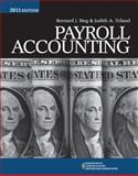 Payroll Accounting 2011, Bieg, Bernard J. and Toland, Judith A., 1111531056