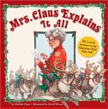 Mrs. Claus Explains It All, Christi Love and Elsbeth Claus, 1402211058