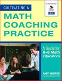 Cultivating a Math Coaching Practice : A Guide for K-8 Math Educators, , 1412971055