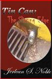 Tin Can - the Slitting Edge, Jerlean Noble, 1475101058