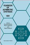 Yearbook of Asymmetric Synthesis 1991, , 9401041059