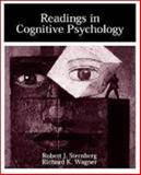 Readings in Cognitive Psychology, Sternberg, Robert J. and Wagner, Richard K., 0155041053