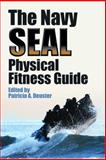 The Navy SEAL Physical Fitness Guide, , 0486491056