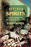 Divided Spirits