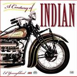 Century of Indian, Ed Youngblood and Motorcycle Hall of Fame Museum Staff, 0760311056