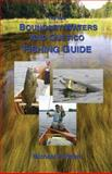 The New Boundary Waters and Quetico Fishing Guide, Michael Furtman, 0916691055