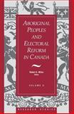 Aboriginal Peoples and Electoral Reform in Canada, , 1550021052