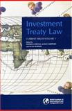 Investment Treaty Law : Current Issues, Volume I, , 1905221053