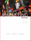 Marketing : The Core, Kerin, Roger A. and Hartley, Steven W., 0073381063