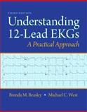 Understanding 12-Lead EKGs, West, Michael C. and Beasley, Brenda M., 0132921065