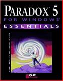 Paradox 5 for Windows Essentials, Matherly, Donna M., 0789701065