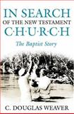 In Search of the New Testament Church