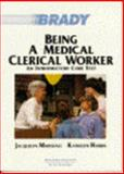 Being a Medical Clerical Worker, Marshall, Jacquelyn R., 0893031062