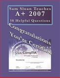 Sam Sloan Teaches A+ 50 Helpful Questions, Sam Sloan, 0923891064