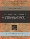 Selfe Deniall, Christopher Wilson, 1140671065