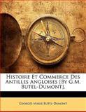 Histoire et Commerce des Antilles Angloises [by G M Butel-Dumont], Georges-Marie Butel-Dumont, 1142031063