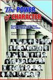 The Power of Character, Michael S. Josephson, Wes Hanson, 1588321061