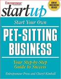 Start Your Own Pet Sitting Business 9781932531060