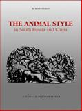 The Animal Style in South Russia and China, Rostovtzeff, Michael, 8882651061