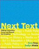 NextText : Making Connections Across and Beyond the Disciplines, Winkle, Suellyn and Kress, Anne, 031240106X