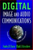 Digital Imaging and Audio Communication : Telecommunications in the 21st Century, Baron, Stanley, 0442021062