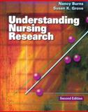Understanding Nursing Research, Burns, Nancy and Grove, Susan K., 0721681069