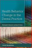 Health Behavior Change in the Dental Practice, , 0813821061