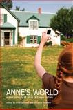 Anne's World : A New Century of 'Anne of Green Gables', Gammel, Irene and Lefebvre, Benjamin, 1442611065