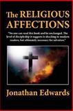 The Religious Affections, Jonathan Edwards, 1463571062
