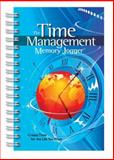 The Time Management Memory Jogger : Create Time for the Life You Want, Duncan, Peggy, 1576811069